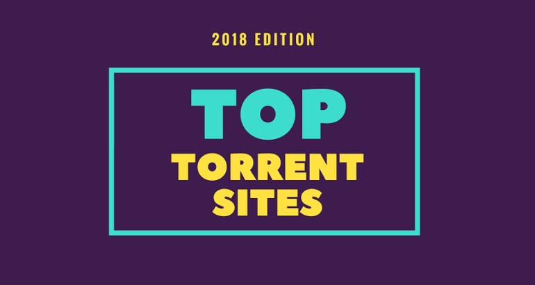 best torrenting sites in 2018